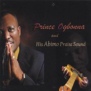 Prince Ogbonna & His Abimo Praise Sound