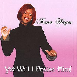 Yet Will I Praise Him