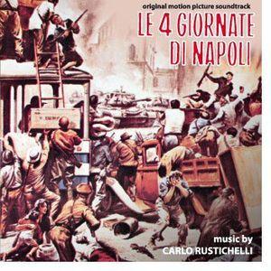 Le 4 Giornate Di Napoli (The Four Days of Naples) (Original Motion Picture Soundtrack)