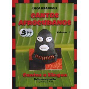 Cantos Afrocubanos 1 Cantos a Elegua Primera Parte