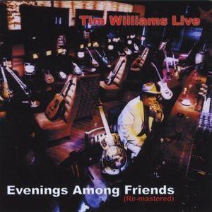 Live: Evenings Among Friends