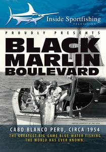 Inside Sportfishing: Black Marlin Boulevard With Ted Williams, Circa1954