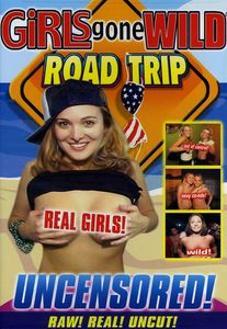 Girls Gone Wild: Road Trip