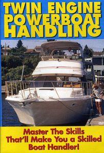 Twin Engine Boat Handling