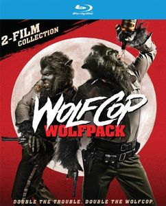 WolfCop /  Another WolfCop