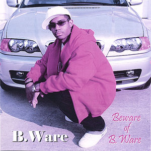 Beware of B.Ware