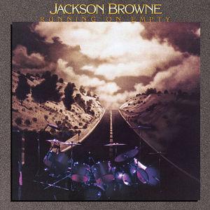 Running On Empty , Jackson Browne