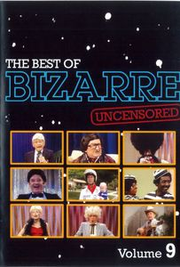 The Best of Bizarre: Volume 9 (Uncensored)