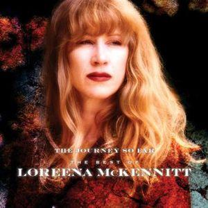 Journey So Far the Best of Loreena McKennitt [Import]