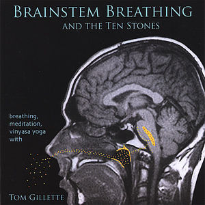 Brainstem Breathing & Ten Stones