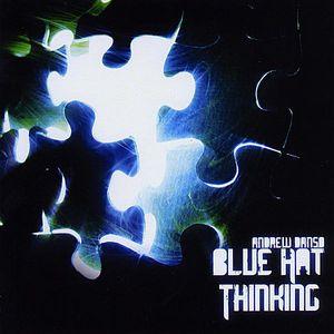 Blue Hat Thinking