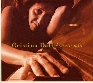 Asunto Mio: Cristina Dall /  Various