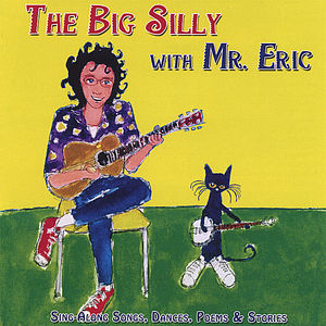 The Big Silly with Mr.Eric