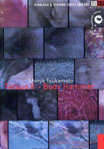 Tetsuo II: Boby Hammer [Import]