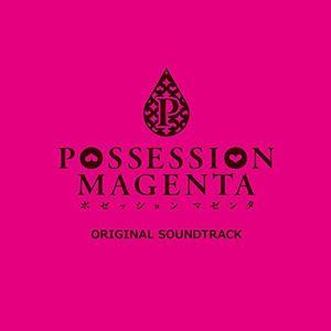 Possession Magenta (Original Soundtrack) [Import]