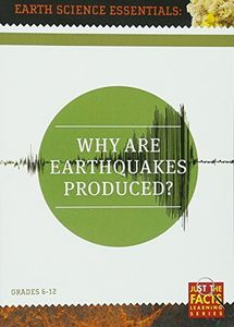 Earth Science Essentials: Why Are Earthquakes