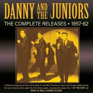 Complete Releases 1957-62 , Danny & Juniors