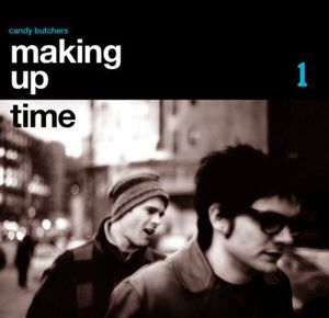 Making Up Time [Import]