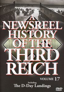 A Newsreel History of the Third Reich: Volume 17