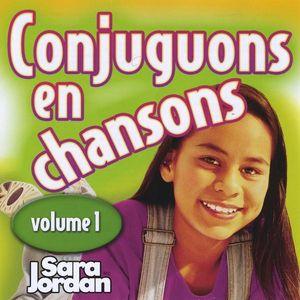 Conjuguons en Chansons 1
