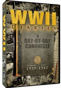 WWII Diaries Vol. 1: Sept 1939 - Jun 1942