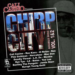 Cali Casino Presents Chirp City EP 1/ 2