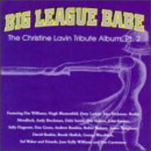 Big League Babe: Christine Lavin Trib PT 2 /  Various
