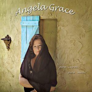 Angela Grace: Pure Words Pure Music