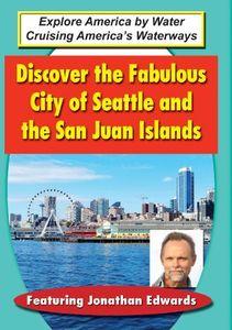 Discover the Fabulous City of Seattle & San Juan