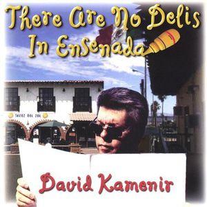 There Are No Delis in Ensenada