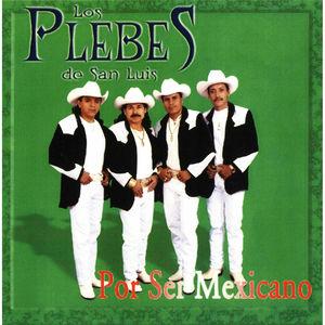 Por Ser Mexicano
