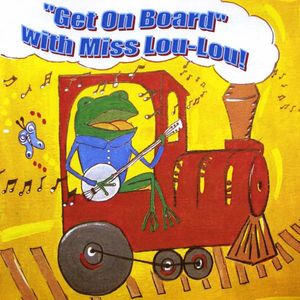 Get on Board with Miss Lou-Lou