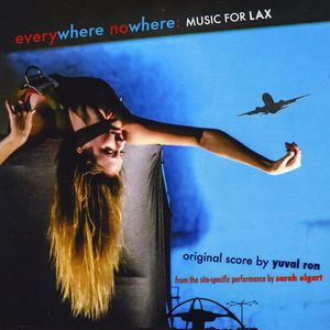 Everywhere Nowhere: Music for Lax Site-Specific