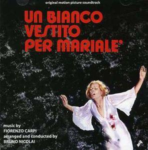 Un Bianco Vestito Per Marialé (A White Dress for Marialé) (Original Motion Picture Soundtrack)