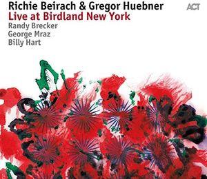 Richie Beirach & Gregor Huebner: Live at Birdland