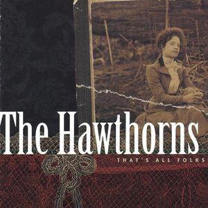 Hawthorns : That's All Folks