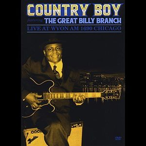 Country Boy Featuring the Great Billy Branch Live at Wvon Am Chicago