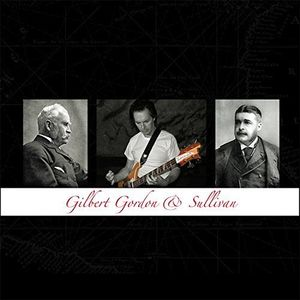 Gilbert Gordon & Sullivan [Import]