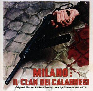 Milano: Il Clan Dei Calabresi (The Last Desperate Hours) (Original Motion Picture Soundtrack) [Import]