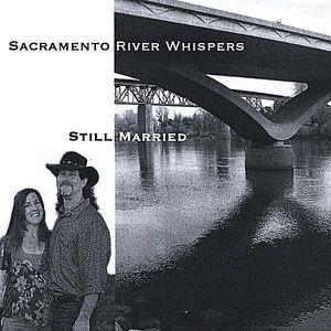 Sacramento River Whispers