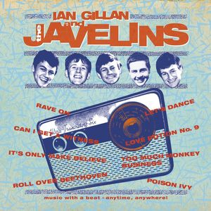 Raving With Ian Gillan & The Javelins , Ian Gillan