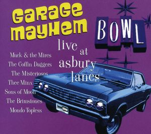 Garage Mayhem-Live at Asbury Lanes /  Various