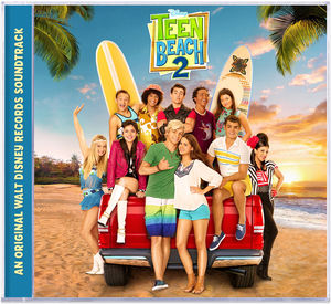 Teen Beach 2 (Original Soundtrack)