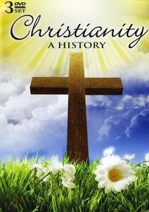 Christianity: A History