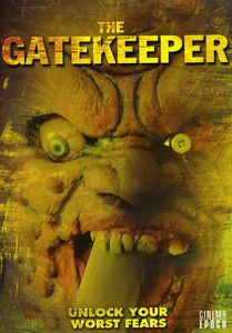 The Gatekeeper: Unlock Your Worst Fears