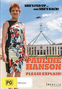 Pauline Hanson: Please Explain [Import]