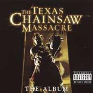 The Texas Chainsaw Massacre: The Album (Original Soundtrack)