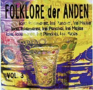 Folklore Der Anden 3 /  Various [Import]