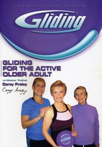 Gliding: For the Active Older Adult