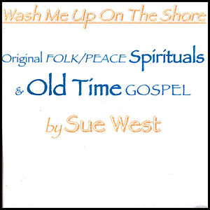 Wash Me Up on the Shore: Original Peace
